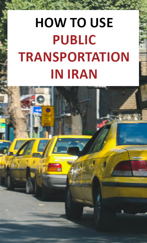 How to use public transportation in Iran?
