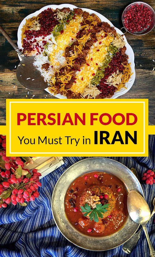 Persian Food: What and Where to Eat in Iran