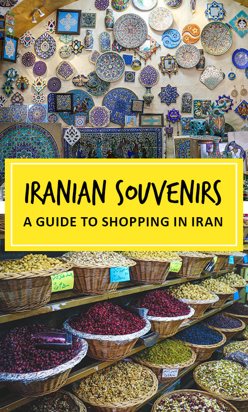 Iranian souvenirs: What to buy in Iran