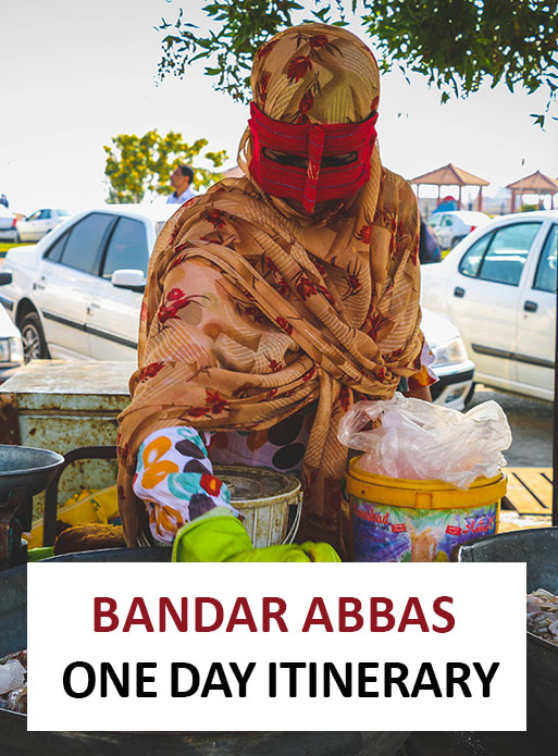 One day itinerary for Bandar Abbas