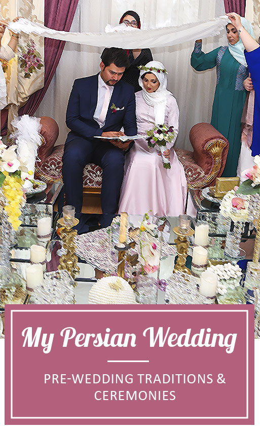 My Persian Wedding Everything You Need To Know Travestyle