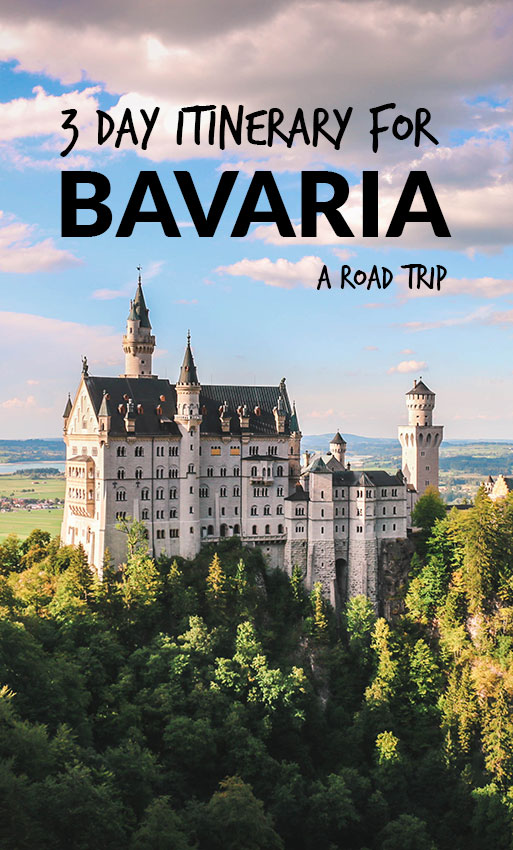 The Perfect itinerary for a 3-Day Bavaria Road Trip
