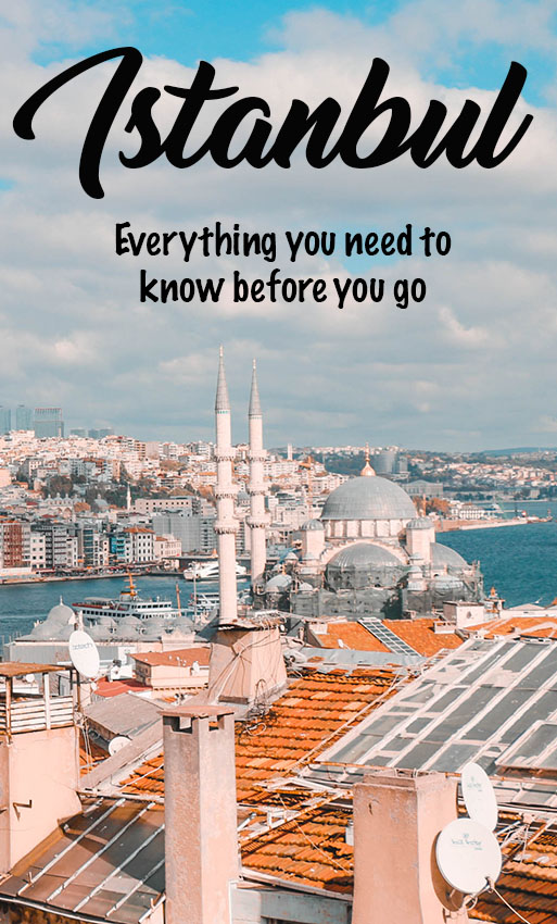 Istanbul Travel Guide | Everything You Need to Know