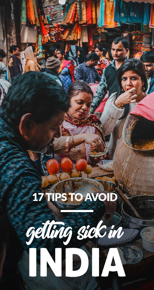 17 Tips To Avoid Getting Sick In India