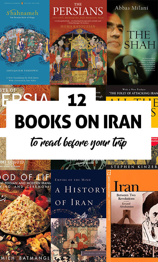 12 Books on Iran you should read before your Iran trip