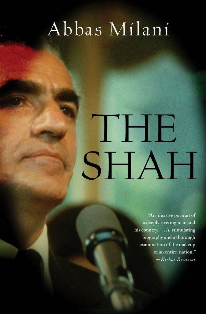 Books on Iran: The Shah, Abbas Milani