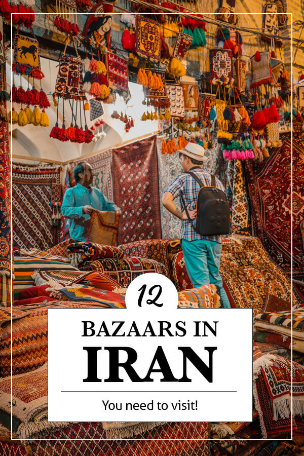 12 bazaars in Iran you need to visit
