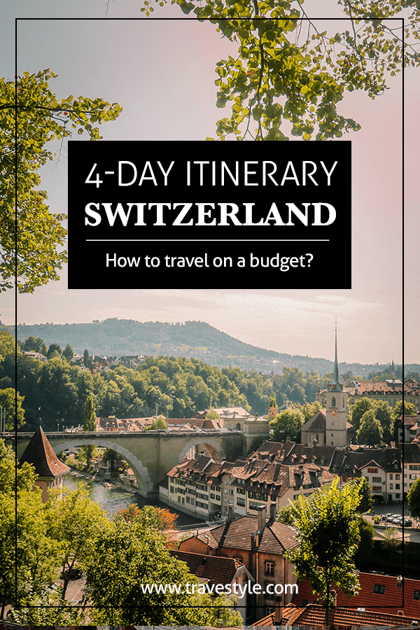 Switzerland travel itinerary on a budget